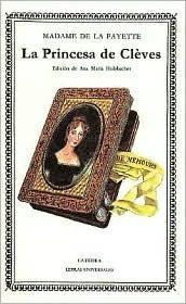 La Princesa De Cleves Madame de La Fayette
