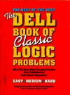 DELL BOOK OF CLASSIC LOGIC PRO (nxtrep) (Dell Book of Classic Logic Problems) Erica L. Rothstein