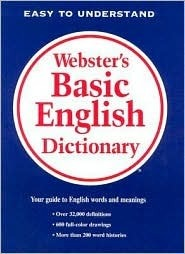 Websters Basic English Dictionary  by  Merriam-Webster