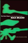 The Ghost Wagon And Other Great Western Adventures  by  Max Brand