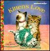 Kittens Love (Jellybean Books(R))  by  Lisa McCue