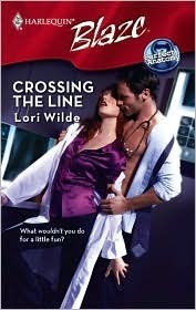 Crossing The Line (Harlequin Blaze, No. 399) (Perfect Anatomy, #1)  by  Lori Wilde