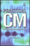 Practical CM: Best Configuration Management Practices [With CDROM]  by  David D. Lyon