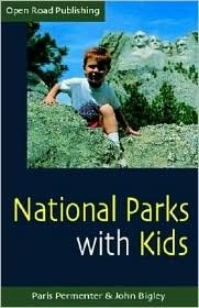 National Parks with Kids: 2nd Edition Paris Permenter
