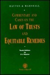 Commentary and Cases on the Law of Trusts and Equitable Remedies Joseph Arnold Nathan