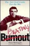 Beating Burnout  by  Peter McGugan