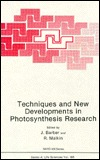 Techniques & New Developments in Photosynthesis Research  by  J. Barber
