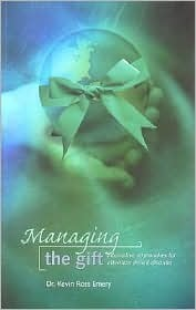 Managing the Gift Kevin Ross Emery