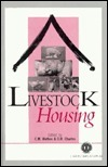 Livestock Housing  by  Charles Wathes