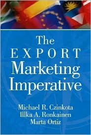 The Export Marketing Imperative  by  Michael R. Czinkota