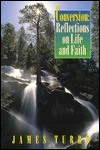 Conversion: Reflections on Life and Faith  by  James Turro