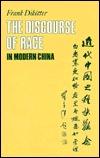 Discourse of Race in Modern China Frank Dikötter