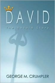 David: The Untold Story  by  George M. Crumpler