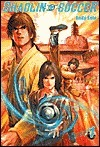 Shaolin Soccer, Volume 1  by  Andy Seto