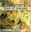 Cave of Lascaux: The Cave of Prehistoric Wall Paintings Brad Burnham