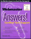 Webmaster Answers!: Certified Tech Support Christopher Ditto