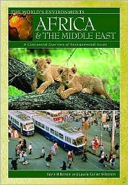 Africa & the Middle East: A Continental Overview of Environmental Issues  by  Laurie Collier Hillstrom