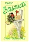 Daily Bouquets Helen Steiner Rice