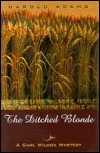 The Ditched Blonde (Carl Wilcox, #12)  by  Harold Adams