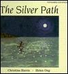 Silver Path: Vietnamese/English  by  Christine Harris