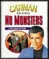 No Monsters: A Storybook for Kids Carman Licciardello