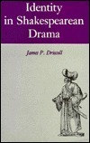 Identity in Shakespearean Drama  by  James P. Driscoll