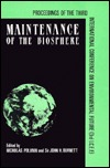Maintenance of the Biosphere: Proceedings of the Third International Conference on Environmental Future (3rd Icef)  by  Nicholas Polunin