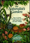 The Naturalists Garden, 3rd  by  Ruth Ernst