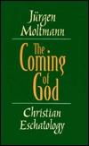 Coming of God Jürgen Moltmann