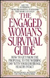 Engaged Womans Survival Guide  by  Arl Modica Matthews