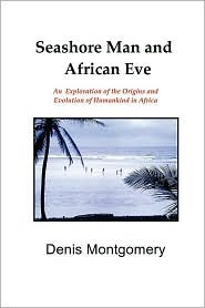 Seashore Man and African Eve  by  Denis Montgomery