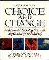 Choice and Change: An Interactive Psychology Text with Applications for Everyday Life  by  April OConnell