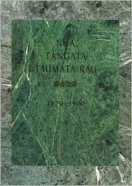 Nga Tangata Taumata Rau 1870–1900 Auckland University Press