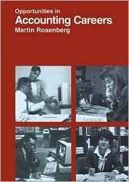 Opportunities In Accounting Careers  by  Martin Rosenberg