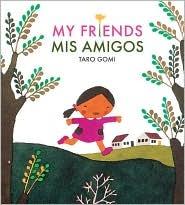 Mis Amigos / My Friends Taro Gomi