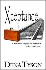 Xceptance  by  Dena Tyson