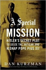 A Special Mission  by  Dan Kurzman