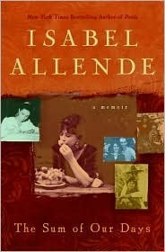 The Sum of Our Days Isabel Allende