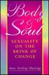 Body And Soul  by  Anne Stirling Hastings