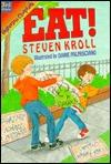 Eat!  by  Steven Kroll