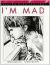 Im Mad  by  Elizabeth Crary