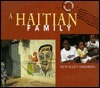 A Haitian Family  by  Keith Elliot Greenberg