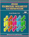 Crisp: From Technical Specialist to Supervisor: Making the Successful Transition  by  Donald Shandler