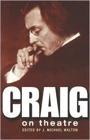 Craig on Theatre  by  Edward Gordon Craig