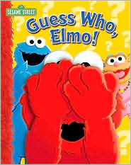 Guess Who? Elmo  by  Wendy Wax