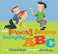 The Bouncing, Dancing, Galloping ABC Charlotte Doyle
