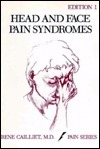 Head and Face Pain Syndromes  by  Rene Cailliet