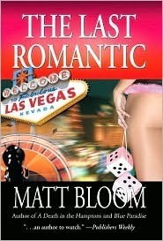The Last Romantic  by  Matt Bloom
