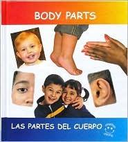 Body Parts =: Partes del Cuerpo  by  Bev Schumacher