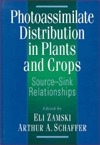 Photoassimilate Distribution Plants and Crops Source-Sink Relationships Zamski